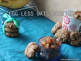 Egg less,butter less wheat flour oats tutti frutti cookies/healthy oats cookies/olive oil oats cookies/healthy oats cookies for kids