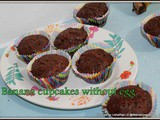 Eggless banana double chocolate cupcakes | Eggless wheat flour double chocolate banana muffins | Eggless muffins |