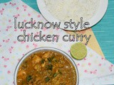Lucknowi chicken curry recipe | lucknowi style chicken curry | indian chicken curry recipes | chicken curry for chapathi