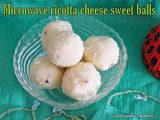 Microwave paneer ladoo | Microwave ricotta cheese laddu | microwave indian sweets | ricotta cheese recipes