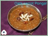 Oats carrot jaggery pongal/no milk sweet pongal/south indian festival recipes/oats bellam pongali/sankranti recipes/mahas own recieps