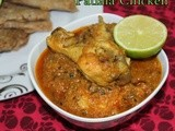 Patiala Chicken | Murgh patiala | South indian famous chicken curry recipes | Chicken gravy recipes for rotis,parathas and naan | Step by step pictures