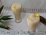 Pineapple Banana juice | Pineapple Banana Milkshake | Pineapple juices | Break fast milk shakes | Summer drinks