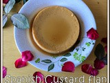 Vanilla Caramel Custard Recipe | Baked Vanilla Custard With Caramel Sauce | Basic Vanilla Custard Recipe | Spanish Desserts