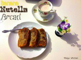 Nutella Banana Bread- World Nutella Day