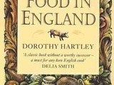 Dorothy Hartley's Food in England and a fabulous documentary