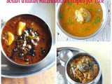South indian kuzhambu recipes for rice /kulambu/gravies for rice