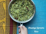 Dhaniya Sprouts Rice | Green Gram Sprouts Rice with Fresh Coriander leaves | Green Gram Sprouts Rice Recipe | Gluten Free and Vegan