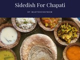 Side Dish Recipes For Chapati/Roti | Popular Side dishes for Indian Flat breads