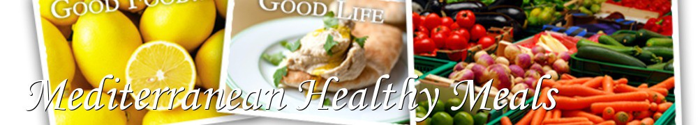Very Good Recipes - Mediterranean Healthy Meals