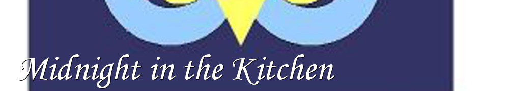 Very Good Recipes - Midnight in the Kitchen