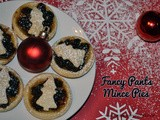 Posh, Fancy Pants Mince Pies
