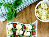 A Healthy Holiday Appetizer – Tortellini Pasta Skewered with Baby Tomatoes, Mozzarella, and Basil