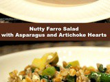 Nutty Farro Salad with Asparagus and Artichoke Hearts