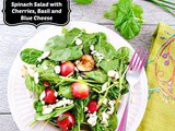 Spinach Salad with Cherries, Basil and Blue Cheese and a Giveaway