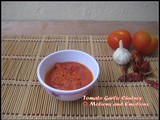 Tomato Garlic Chutney / Red Chutney