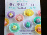 Win a copy of The Petit Four Cookbook : us and Canada Giveaway
