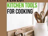A Guide On Choosing The Perfect Kitchen Tools For Cooking