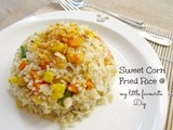 Special sweet corn fried rice  (玉米炒饭)