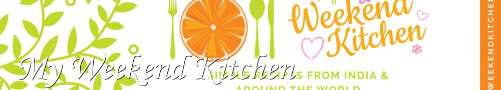 Very Good Recipes - My Weekend Kitchen