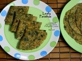 Leafy Parathas | a medley of Spring Onions, Fenugreek Leaves & Spinach