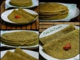 Palak Alu Paratha | Spinach Potato Indian Bread