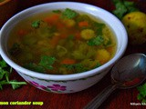 Lemon coriander soup/soup varieties
