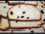 Raisin Bread / Currant Bread