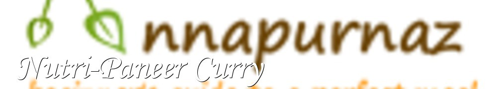 Very Good Recipes - Nutri-Paneer Curry