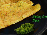 Sweet Corn Dosa / Instant No Fermentation Sweet Corn Dosa