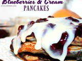 ~Blueberries & Cream Pancakes