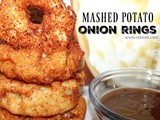 ~Mashed Potato Onion Rings