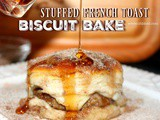 ~Stuffed French Toast Biscuit Bake — featuring the Lagostina Lasagnera pan
