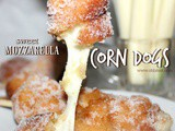 ~Sweet Mozzarella Corn Dogs