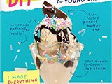 ~The Complete diy Cookbook for Young Chefs
