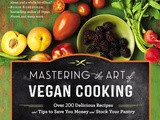 Mastering the Art of Vegan Cooking | Review, Recipe + Giveaway