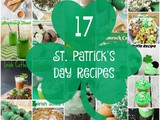 17 St Patrick's Day Recipes + Funtastic Friday 116 Link Party