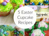 5 Easter Cupcake Recipes + Funtastic Friday 120 Link Party