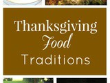 Thanksgiving Food Traditions Plus Thankful Thanksgiving Link Party