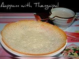 Aapam with Thengaipal / Coconut Milk