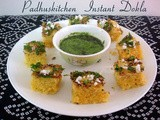 Dhokla Recipe-Instant Dhokla Recipe and Green Chutney