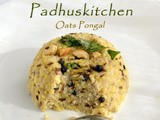 Oats Pongal-Oats Breakfast Recipes (Indian)
