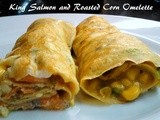 Copper River Salmon - King and Roasted Corn Omelette