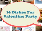 14 Dishes For Valentine Party