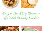Easy & Quick Dip Recipes to Go With Crunchy Nachos