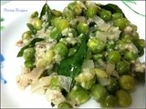 Pattani Poriyal / Green Peas Poriyal
