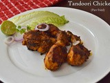 Pan fried Tandoori Chicken / Tandoori Chicken Stove Top