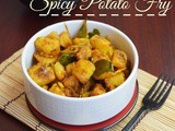 Spicy Potato Fry - South Indian style
