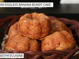 Mini eggless banana bundt cake