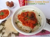 Spaghetti Cheese Balls with Tomato Sauce
